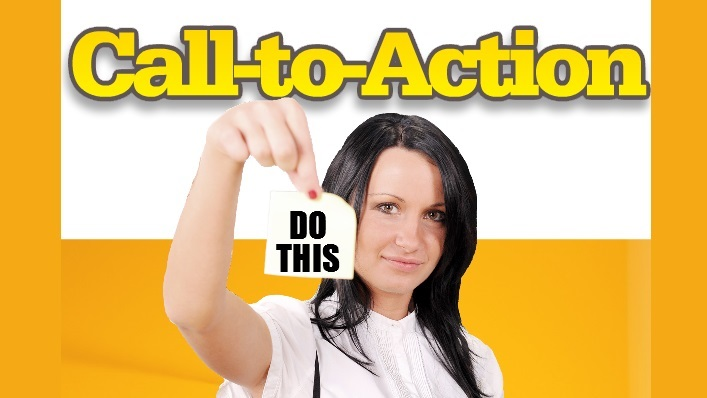 Calls to Action: If You Don't TELL Them – They Won't!